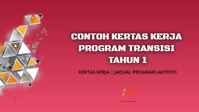 Contoh Kertas Kerja Program Transisi Tahun 1