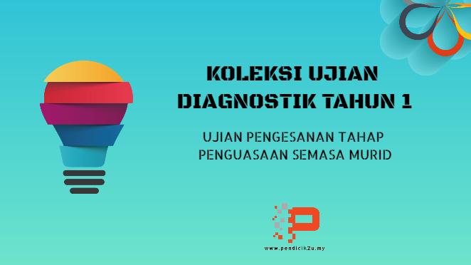 Koleksi Soalan Ujian Diagnostik Tahun 1