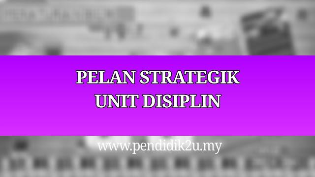 Pelan Strategik dan Operasi Unit Disiplin