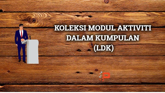Modul Aktiviti Latihan Dalam Kumpulan (LDK)