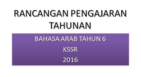 Rpt Bahasa Arab Tahun 6 Kssr 2016 Pendidik2u