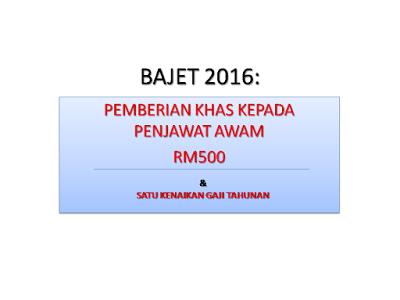 Bajet 2016: Bonus Penjawat Awam RM500 dibayar Januari 2016
