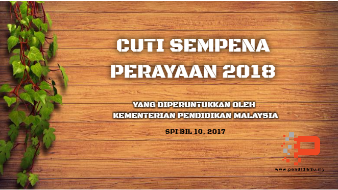 Cuti Perayaan 2018 Yang Diperuntukkan Oleh KPM