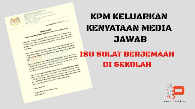 Kenyataan Media KPM Isu Solat Berjemaah di Sekolah