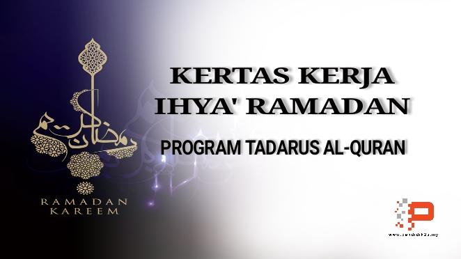 Kertas Kerja Ihya' Ramadan Tadarus Al-Quran