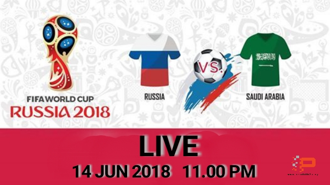 Live Streaming Russia vs Saudi Arabia