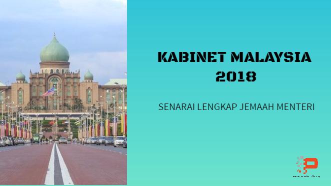 Kabinet Malaysia: Menteri dan Timbalan Menteri 2018