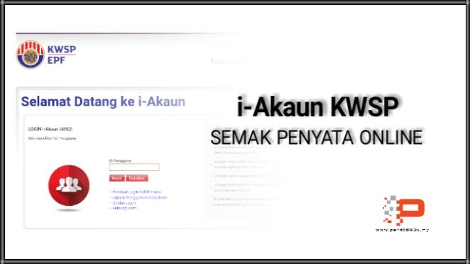 I Akaun Kwsp Semakan Penyata Online Pendidik2u