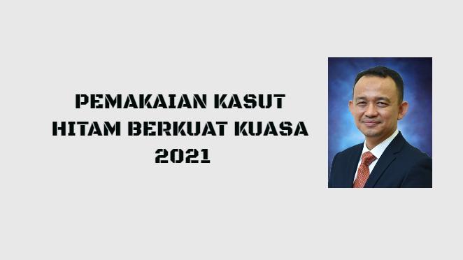 Pemakaian Kasut Hitam Berkuat Kuasa 2021