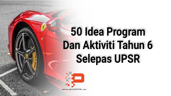 50 Idea Program dan Aktiviti Selepas UPSR