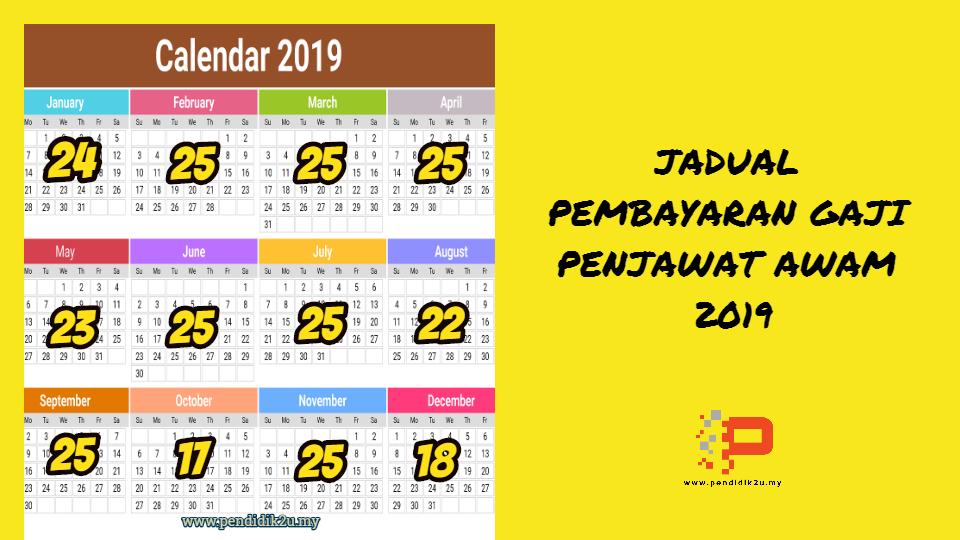 Jadual Pembayaran Gaji 2019 Penjawat Awam