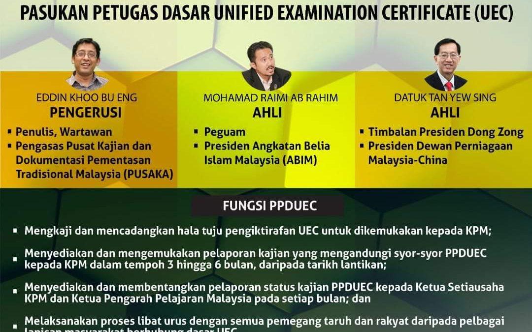 Penubuhan Pasukan Petugas Dasar Unified Examination Certificate (UEC)