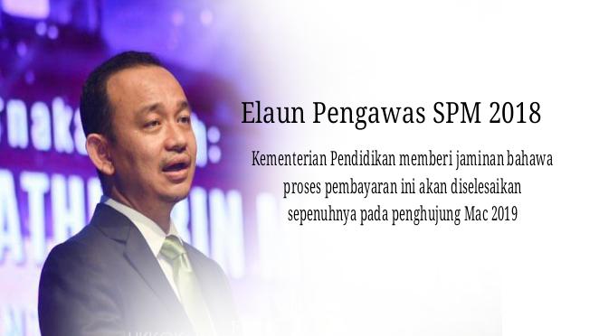 Elaun Pengawas SPM Akan Diselesaikan Penghujung Mac 2019