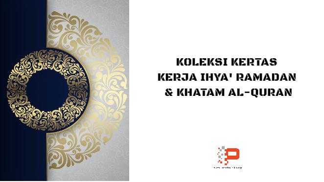 Kertas Kerja Majlis Khatam Al-Quran & Ihya Ramadan
