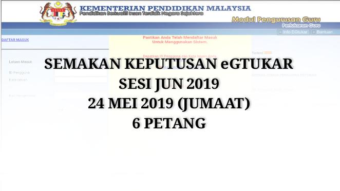 Semakan Keputusan eGtukar Sesi Jun 2019