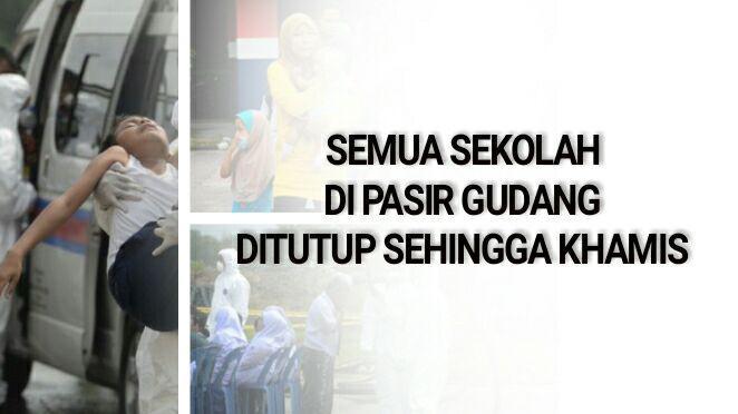 Semua Sekolah di Pasir Gudang ditutup Sehingga Khamis