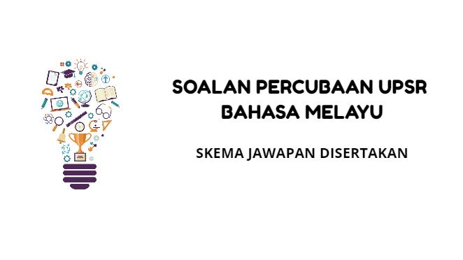 Percubaan UPSR Bahasa Melayu 2019 Perak