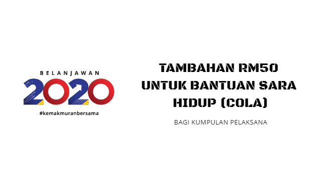 Bantuan Sara Hidup (COLA) Naik RM50 (Pelaksana)