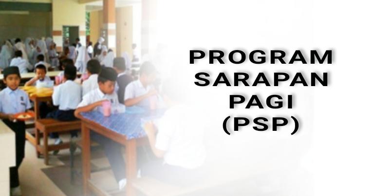 Program Sarapan Pagi (PSP) Fasa Pertama 2020