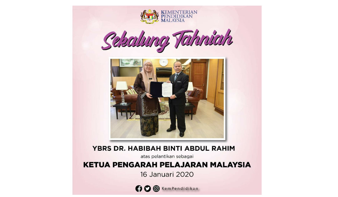 Dr. Habibah binti Abdul Rahim Ketua Pengarah Pelajaran Malaysia