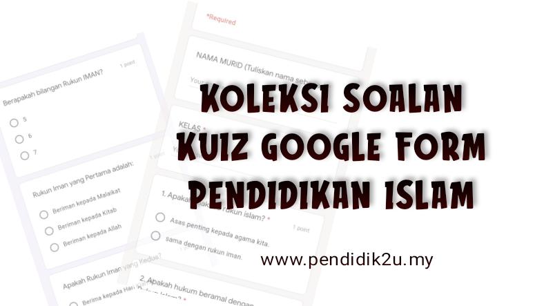 Koleksi Soalan Kuiz Online Pendidikan Islam