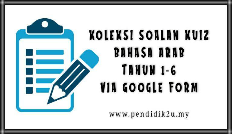 Koleksi Soalan Bahasa Arab Online Google Form