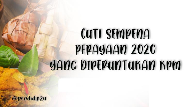 Cuti Sempena Perayaan 2020 (Rasmi KPM)