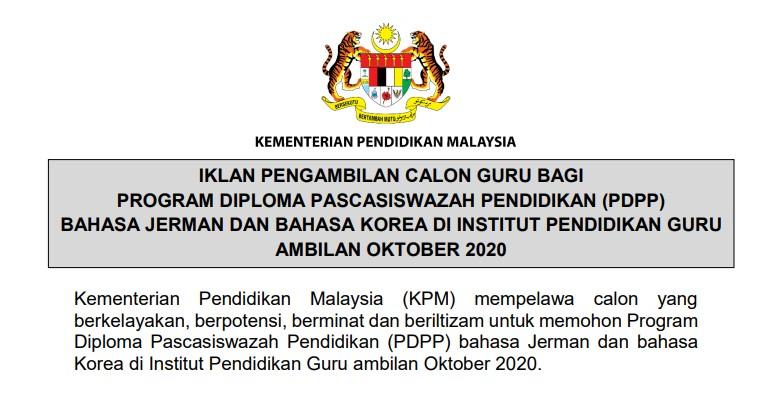 Pengambilan Calon Guru Program Diploma Pascasiswazah Pendidikan (PDPP) Bahasa Jerman dan Korea Ambilan Oktober
