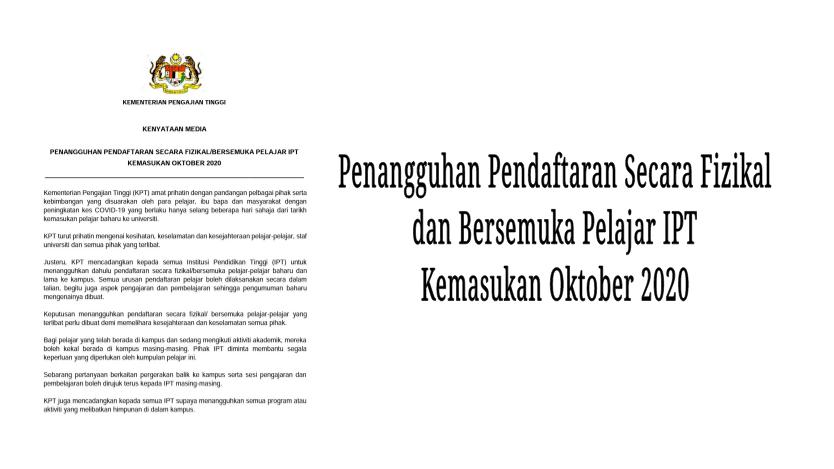 Pendaftaran Pelajar Baharu Ke IPT Ditangguhkan, Dibuat Secara Online