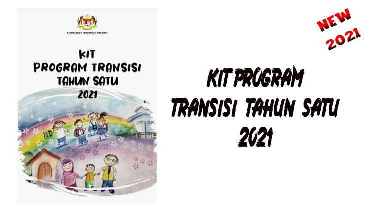Kit Program Transisi Tahun Satu 2021