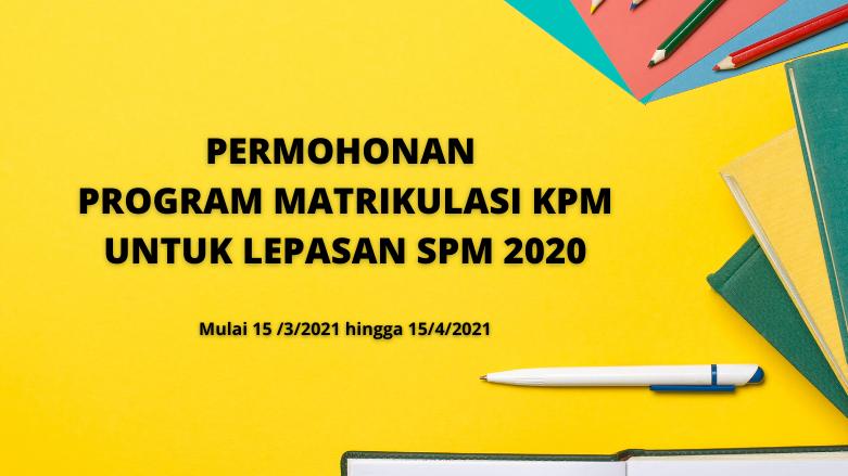 Permohonan Matrikulasi Lepasan SPM 2020