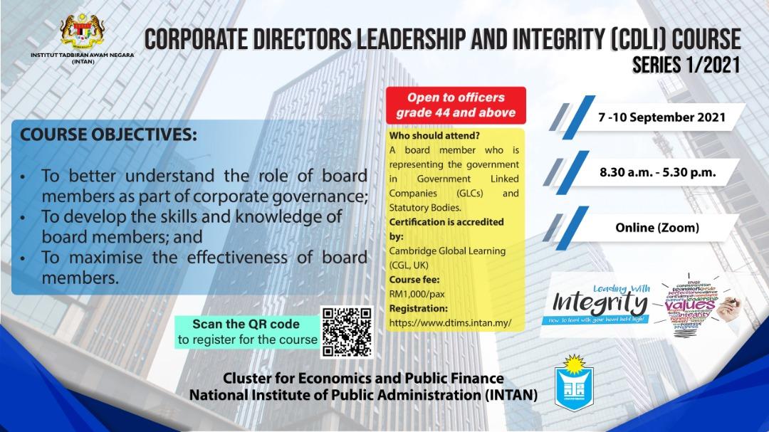 TAWARAN KURSUS CORPORATE DIRECTORS LEADERSHIP AND INTEGRITY (CDLI) SIRI 1/2021