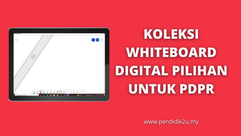 Whiteboard Digital Yang Terbaik Untuk PDPR